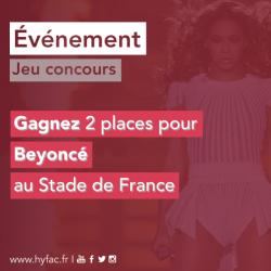 CONCOURS par Hyfac, 2 places pour aller voir Beyoncé